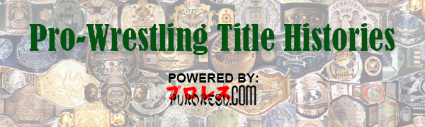 Pro-Wrestling Title Histories